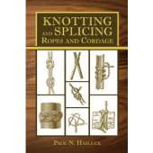 Knots & Rigging :Knotting and Splicing Ropes and Cordage
