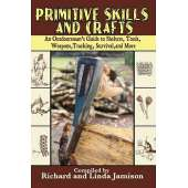 Survival Guides :Primitive Skills and Crafts: An Outdoorsman's Guide to Shelters, Tools, Weapons, Tracking, Survival, and More