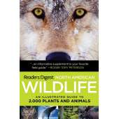 Reptile & Mammal Identification Guides :North American Wildlife: An Illustrated Guide to 2,000 Plants and Animals