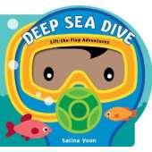 Ocean & Seashore :Deep Sea Dive (Lift-the-Flap Adventures)
