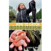 Fishing :How to Catch Bottomfish