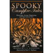 Camping & Hiking :Spooky Campfire Tales: Hauntings, Strange Happenings, and Supernatural Lore
