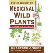 Foraging :Field Guide to Medicinal Wild Plants: 2nd Edition