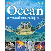 Ocean & Seashore :Ocean: A Visual Encyclopedia