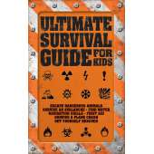 Children's Outdoors :Ultimate Survival Guide for Kids