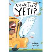 Bigfoot for Kids :Are We There, Yeti?