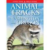 Oregon :Animal Tracks of Washington and Oregon
