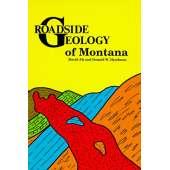 Rocky Mountain and Southwestern USA Travel & Recreation :Roadside Geology of Montana