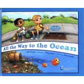 Environment & Nature :All the Way to the Ocean