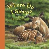 Board Books :Where Do I Sleep?: A Pacific Northwest Lullaby