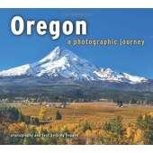Oregon :Oregon: A Photographic Journey