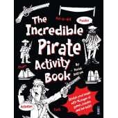 Pirates :The Incredible Pirate Activity Book