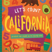 Geography & Maps :Let's Count California: Numbers and Colors in the Golden State
