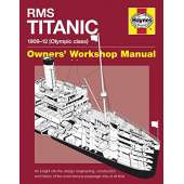 Shipwrecks & Maritime Disasters :RMS Titanic Manual 1909-12