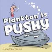 Fish, Sealife, Aquatic Creatures :Plankton is Pushy