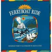 Boats, Trains, Planes, Cars, etc. :The Ferryboat Ride