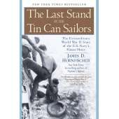 Submarines & Military Related :The Last Stand of the Tin Can Sailors: The Extraordinary World War II Story of the U.S. Navy's Finest Hour