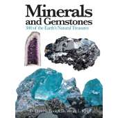 Rocks, Minerals & Geology Field Guides :Minerals and Gemstones: 300 of the Earth's Natural Treasures