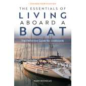 Living Aboard :The Essentials of Living Aboard a Boat: Expanded 4th Edition