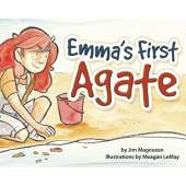 Children's Outdoors :Emma's First Agate