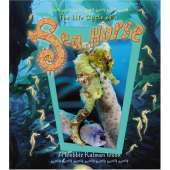 Books for Aquarium Gift Shops :The Life Cycle of a Sea Horse