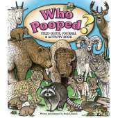 Children's Outdoors :Who Pooped? Field Guide, Journal & Activity Book