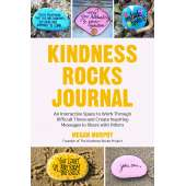 Crafts for Kids :The Kindness Rocks Journal: An Interactive Space to Work through Difficult Times and Create Inspiring Messages to Share with Others