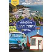 Pacific Northwest Travel & Recreation :The Pacific Northwest's Best Trips 4th Edition