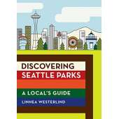 SPECIAL :Discovering Seattle Parks