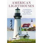 Lighthouses :American Lighthouses: A Comprehensive To Exploring Our National Coastal Treasures