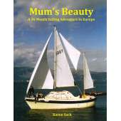 Sailing & Nautical Narratives :Mum's Beauty