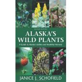Alaska :Alaska's Wild Plants