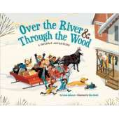 Holidays :Over the River & Through the Wood: A Holiday Adventure