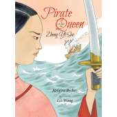 Pirates :Pirate Queen: A Story of Zheng Yi Sao