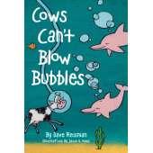 Farm & Domestic Animals :Cows Can't Blow Bubbles