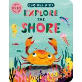Ocean & Seashore :Curious Kids: Explore the Shore