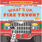 Boats, Trains, Planes, Cars, etc. :What's Up, Fire Truck? (A Pop Magic Book)