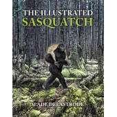 Sasquatch Research :The Illustrated Sasquatch