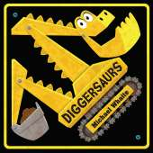 Dinosaurs & Reptiles :Diggersaurs