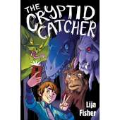 Bigfoot for Kids :The Cryptid Catcher (The Cryptid Duology, Book 1)