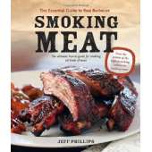 BBQ, Smoking, Grilling :Smoking Meat: The Essential Guide to Real Barbecue