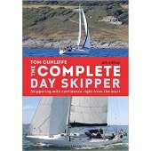 Boat Handling & Seamanship :The Complete Day Skipper: Skippering with Confidence Right From the Start, 6th Edition