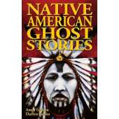Ghost Stories :Native American Ghost Stories