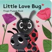 Butterflies, Bugs & Spiders :Little Love Bug: Finger Puppet Book