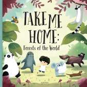 Environment & Nature :Take me Home - Forests of the World