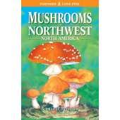 Mushroom Identification Guides :Mushrooms of Northwest North America