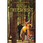 The Latest Bigfoot Stuff :From the Deep Forest