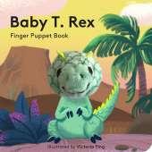 Finger Puppet Books :Baby T. Rex: Finger Puppet Book