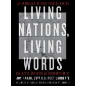 Native American Related :Living Nations, Living Words: An Anthology of First Peoples Poetry