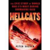 Submarines & Military Related :Hellcats: The Epic Story of World War II's Most Daring Submarine Raid